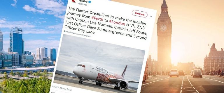 Historyczny lot z Australii do Europy. Pierwsze takie połączenie. Ma duże znaczenie biznesowe