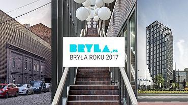 BRYŁA ROKU 2017. Kandydatów jest 10. Najlepsza realizacja architektoniczna to...? Głosujcie!