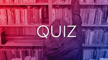 Myślisz, że znasz tytuły książek? Ten krótki quiz to sprawdzi