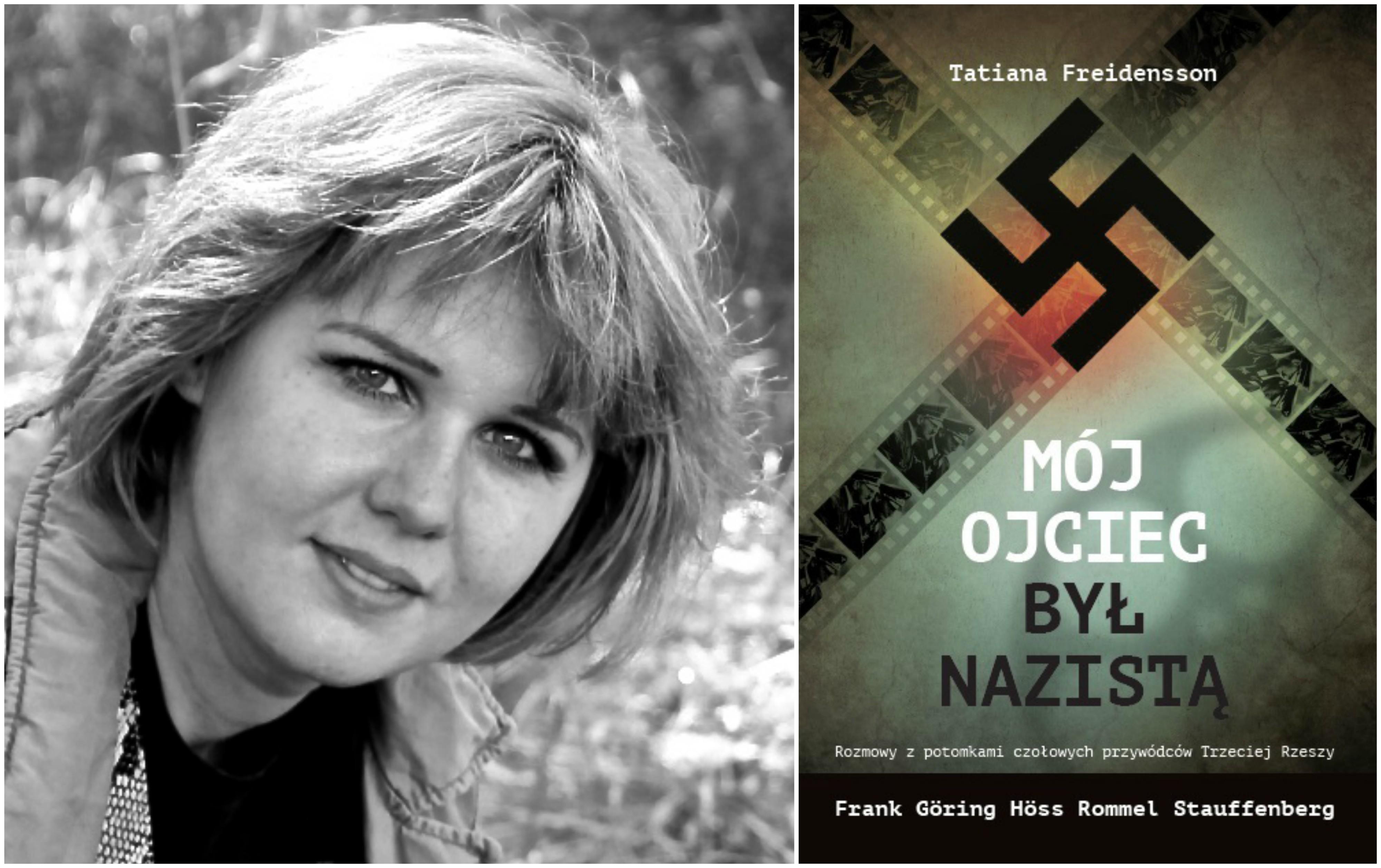 Książka Tatiany Freidensson 'Mój ojciec był nazistą' w Polsce ukazała się nakładem Wydawnictwa REA-SJ (fot. materiały prasowe)