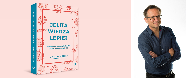 Książka 'Jelita wiedzą lepiej' została wydana nakładem Wydawnictwa Otwarte (fot. materiały prasowe)