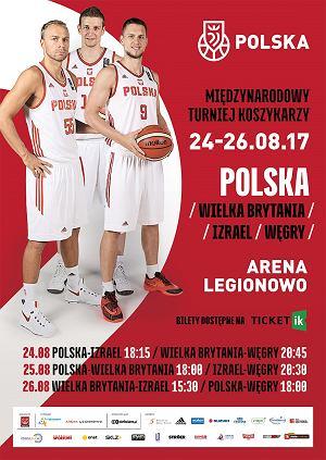 Międzynarodowy Turniej Koszykarzy z udziałem Kadry Polski w Legionowie