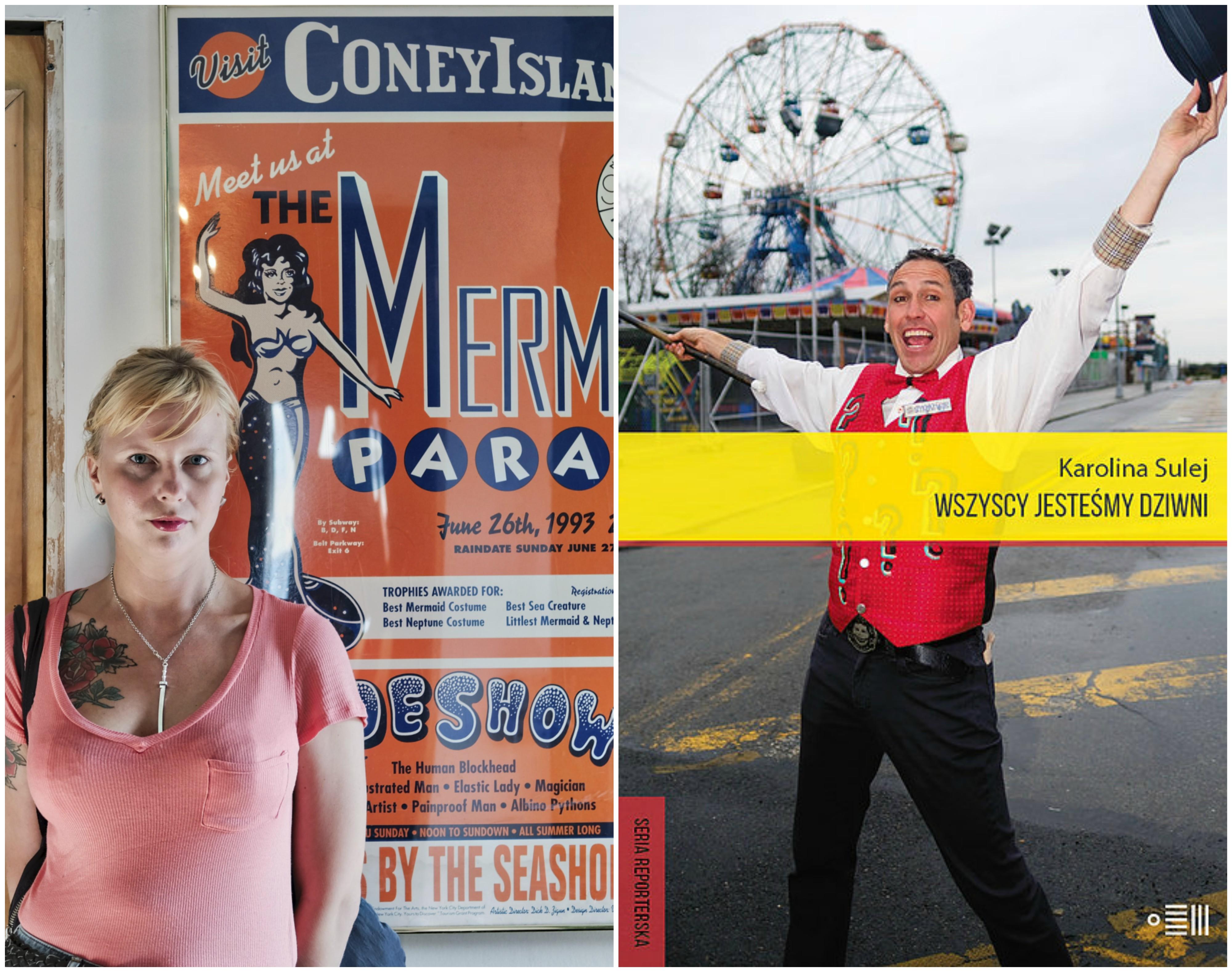 Książka Karoliny Sulej 'Wszyscy jesteśmy dziwni. Opowieści z Coney Island' ukazała się nakładem Wydawnictwa Dowody na Istnienie (fot. Mateusz Kubik / materiały prasowe)