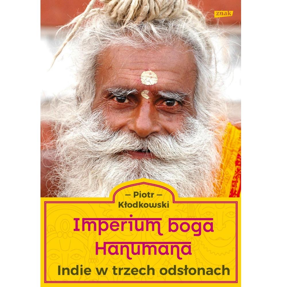 Książka 'Imperium Boga Hanumana' została wydana nakładem wydawnictwa Znak (mat. promocyjne)