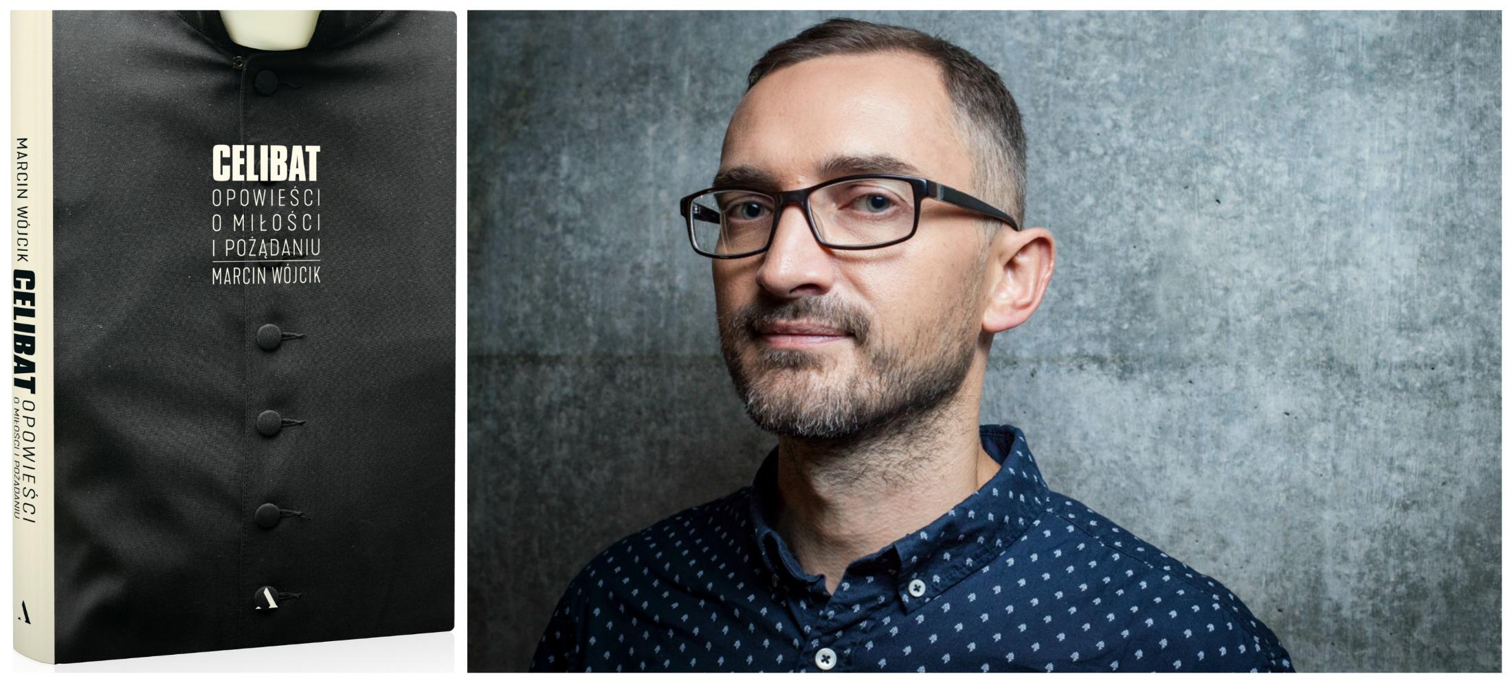 Książka Marcina Wójcika 'Celibat. Opowieści o miłości i pożądaniu' ukazała się nakładem Wydawnictwa Agora (fot. materiały prasowe)