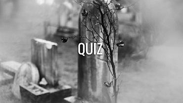 To najstraszniejszy quiz wiedzy ogólnej, jaki przygotowaliśmy. Wasz średnia to jedyne 7/13