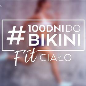 #100DniDoBikini! Tydzień 6 -