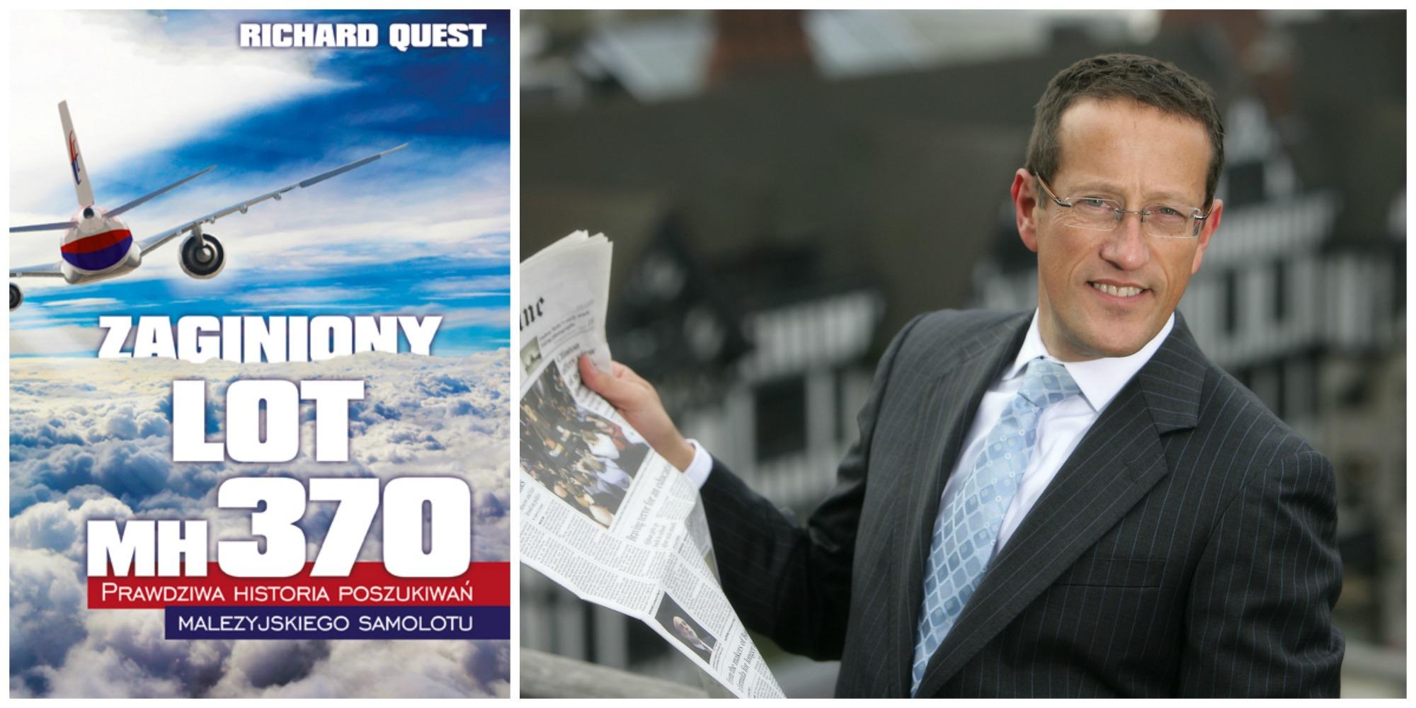 Książka Richarda Questa 'Zaginiony lot MH370...' w polskim przekładzie Jakuba Jedlińskiego ukazała się nakładem Wydawnictwa Edipresse (fot. materiały prasowe)