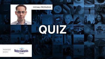 Copiątkowy quiz wiedzy. Ostatnie pytanie to killer. Tylko 40 proc. odpowiada dobrze