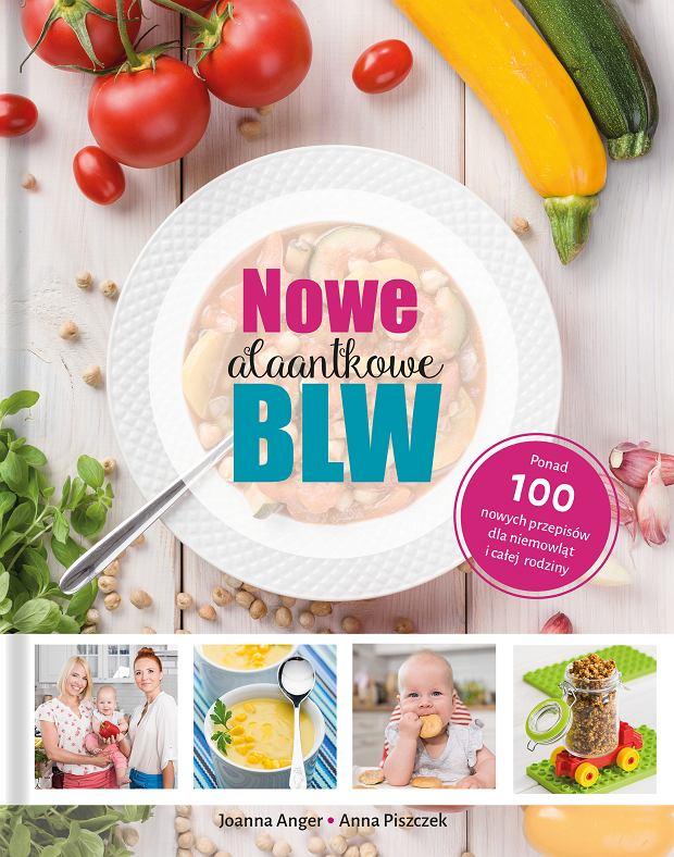 'Nowe alaantkowe BLW', Joanna Anger, Anna Piszczek