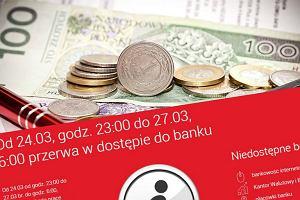 W ten weekend utrudnienia dla klientów polskiego banku. A od poniedziałku zmiany opłat
